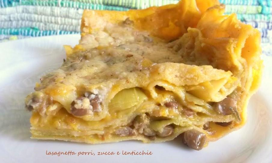 Lasagnetta porri, zucca e lenticchie